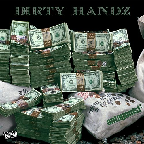 Dirty Handz by Antagonist