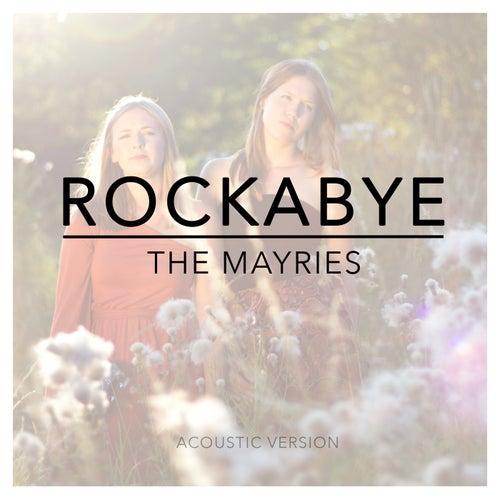 Rockabye von The Mayries