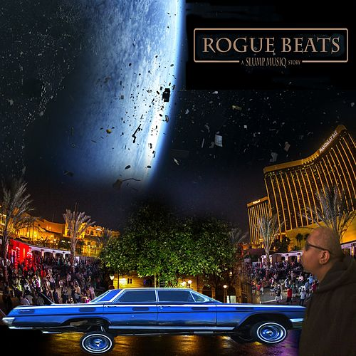 Rogue Beats: A Slump Musiq Story by Slump Musiq