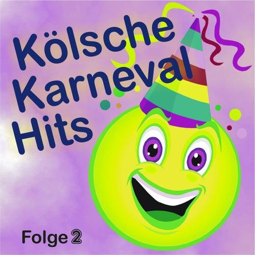 Kölsche Karnevalhits (Folge 2) von Various Artists