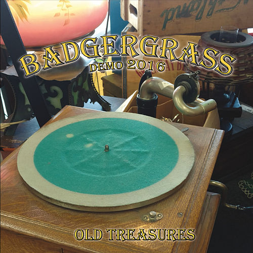 Old Treasures by Badgergrass