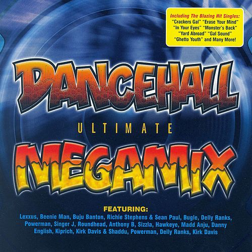 Dancehall Ultimate Megamix by Various Artists