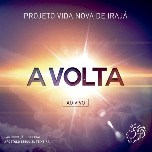 Deus Faz Tudo Novo (Ao Vivo) by Projeto Vida Nova de Irajá