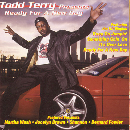 Todd Terry Presents Ready for a New Day de Todd Terry
