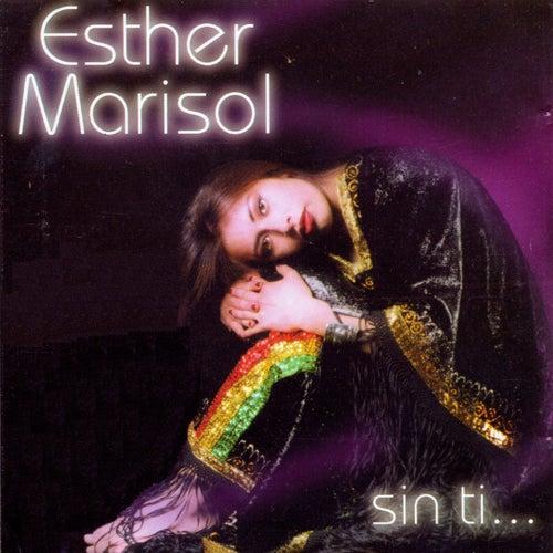 Sin Ti de Esther Marisol