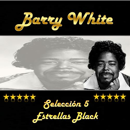 Barry White, Selección 5 Estrellas Black by Barry White