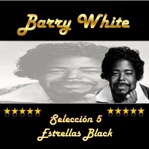 Barry White, Selección 5 Estrellas Black by Barry White