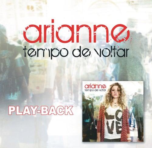 Tempo de Voltar - Playback von Arianne