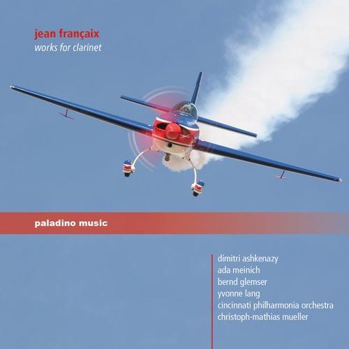 Jean Françaix: Works for Clarinet de Dimitri Ashkenazy