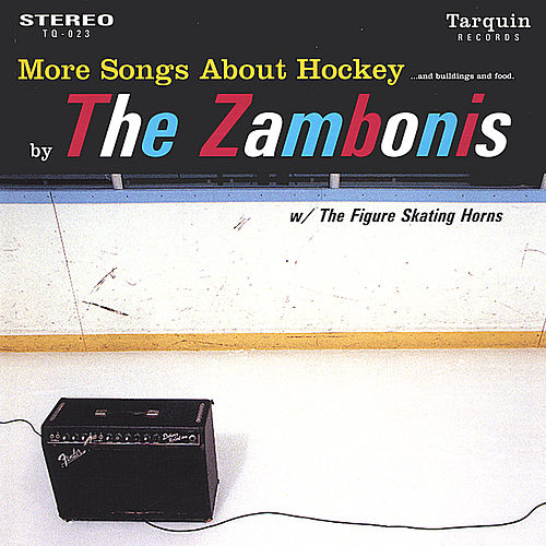 More Songs About Hockey... by The Zambonis