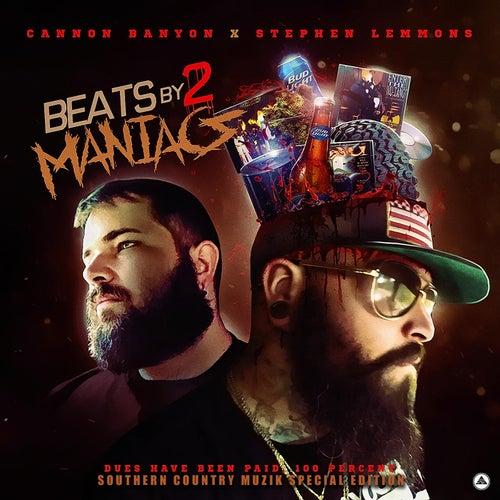 Beats by 2 Maniacs by DJ Cannon Banyon