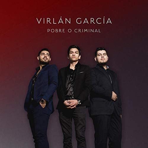 Pobre O Criminal by Virlan Garcia