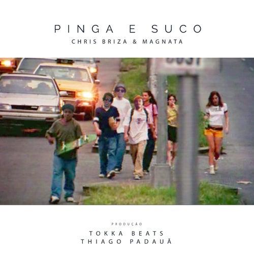 Pinga e Suco von Chris Briza