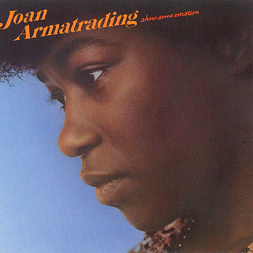 Show Some Emotion di Joan Armatrading