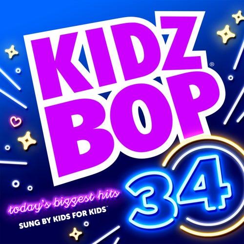 Kidz Bop 34 by KIDZ BOP Kids
