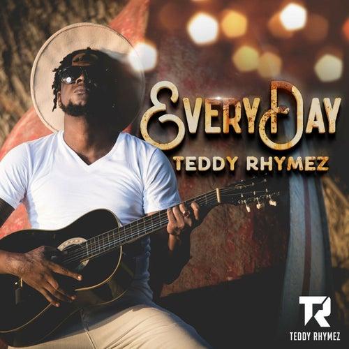 Everyday by Teddy Rhymez