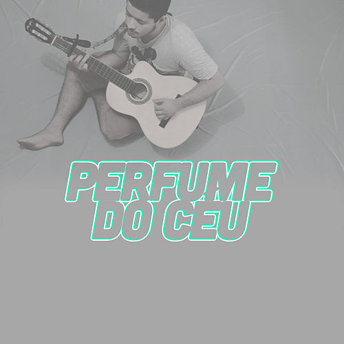 Perfume do Céu de Demúvi