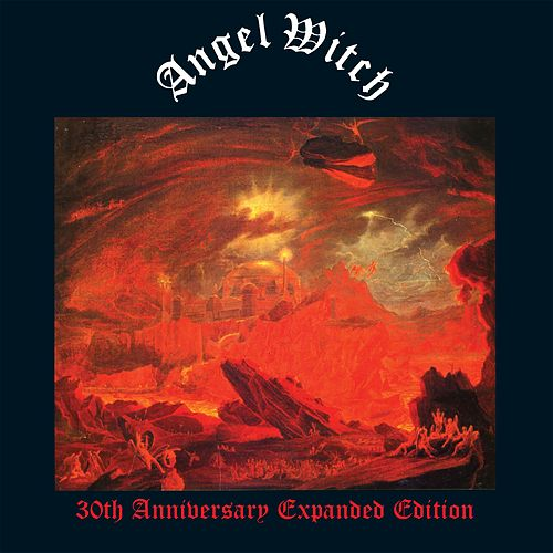 Angel Witch (30th Anniversary Edition) by Angel Witch