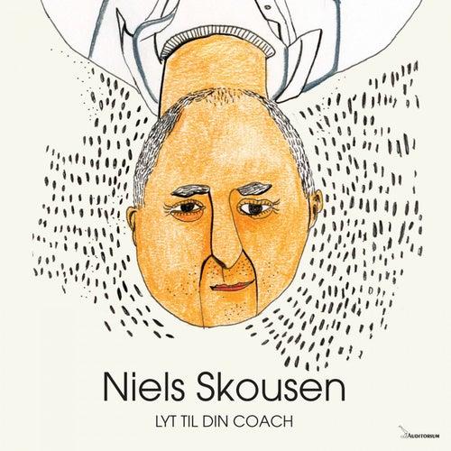 Lyt Til Din Coach by Niels Skousen