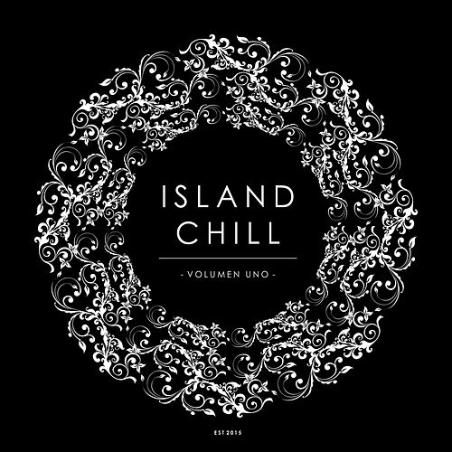 Island Chill Volumen Uno (Presented by Island Moods) de Various Artists