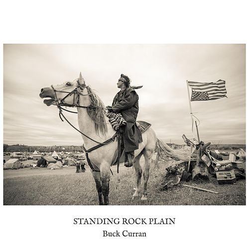 Standing Rock Plain by Buck Curran