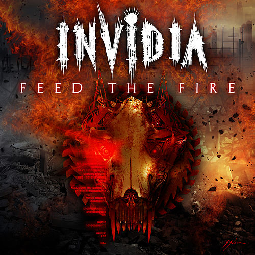 Feed The Fire by Invidia