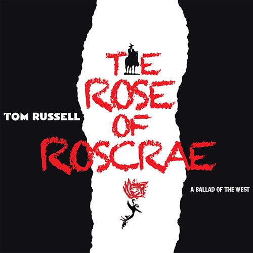The Rose of Roscrae de Tom Russell