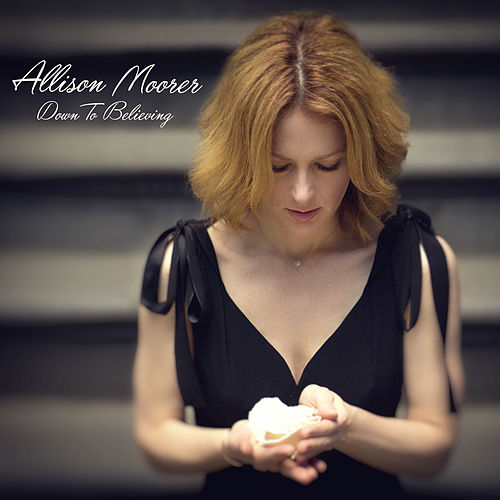 Down to Believing de Allison Moorer