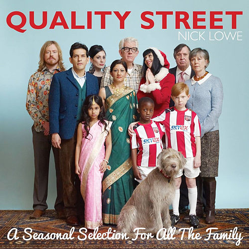 Quality Street - A Seasonal Selection for All the Family de Nick Lowe
