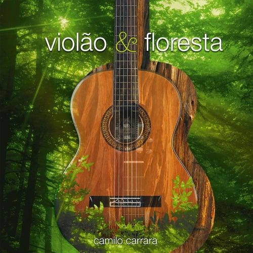 Violão & Floresta de Camilo Carrara