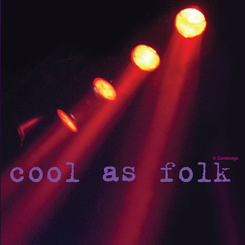 Cool As Folk by Various Artists