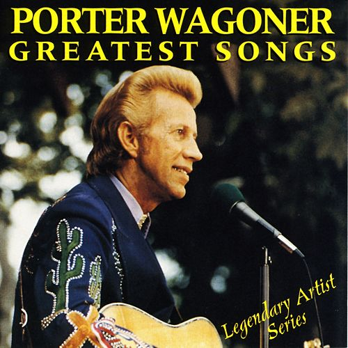 Greatest Songs de Porter Wagoner
