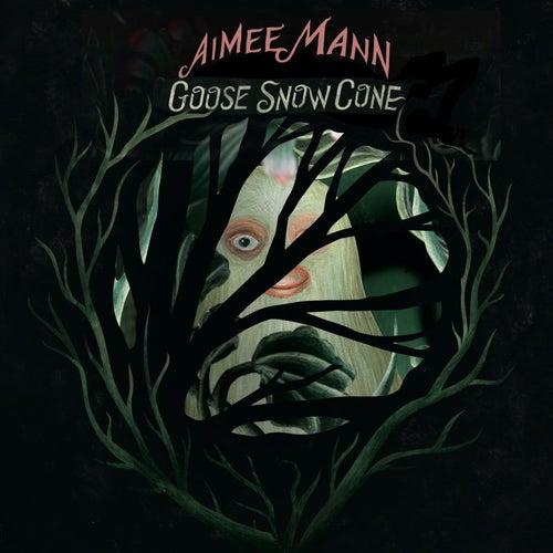 Goose Snow Cone de Aimee Mann