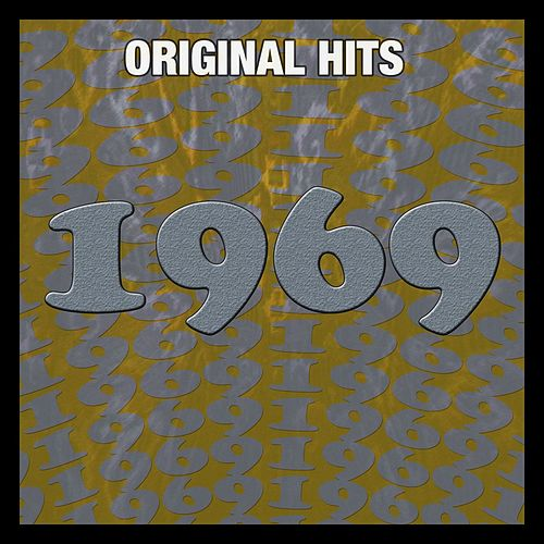 Original Hits: 1969 von Various Artists