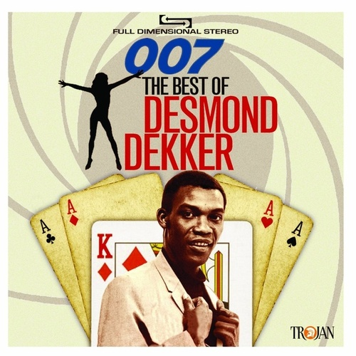 007: The Best of Desmond Dekker de Desmond Dekker