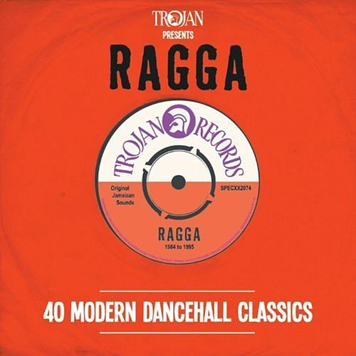 Trojan Presents: Ragga by Various Artists