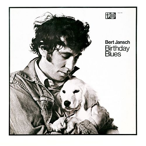 Birthday Blues von Bert Jansch