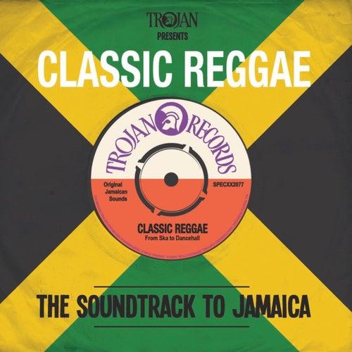 Trojan Presents: Classic Reggae de Various Artists
