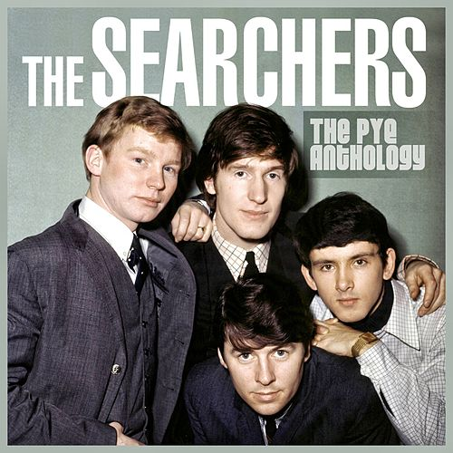 The Pye Anthology de The Searchers