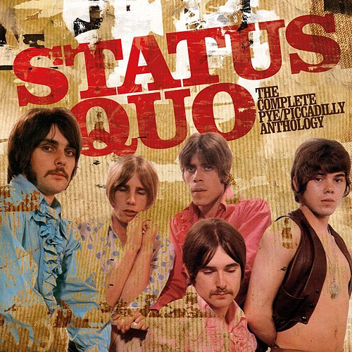 The Complete Pye/Piccadilly Anthology by Status Quo