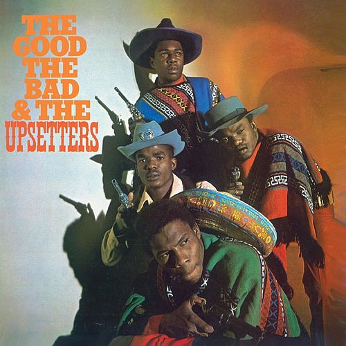 The Good, The Bad & The Upsetters de The Upsetters