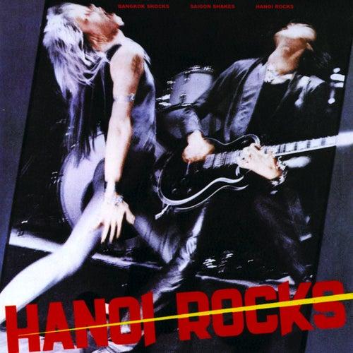 Bangkok Shocks, Saigon Shakes, Hanoi Rocks de Hanoi Rocks