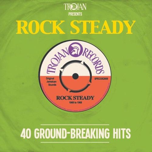 Trojan Presents: Rock Steady de Various Artists