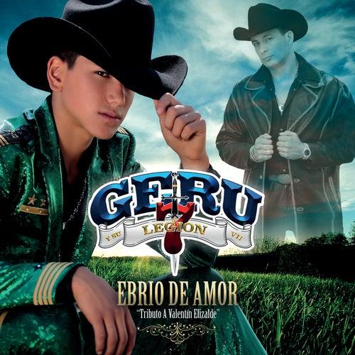 Ebrio De Amor by Geru Y Su Legión 7
