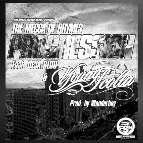 Progression (feat. Deja Bluu & Young Scolla) de The Mecca of Rhymes