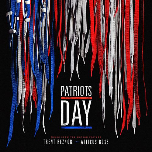 Patriots Day (Original Motion Picture Soundtrack) by Atticus Ross