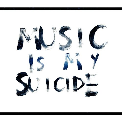 Music Is My Suicide de Sevenn
