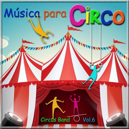 Música para Circo, Vol. 6 de Circus Band