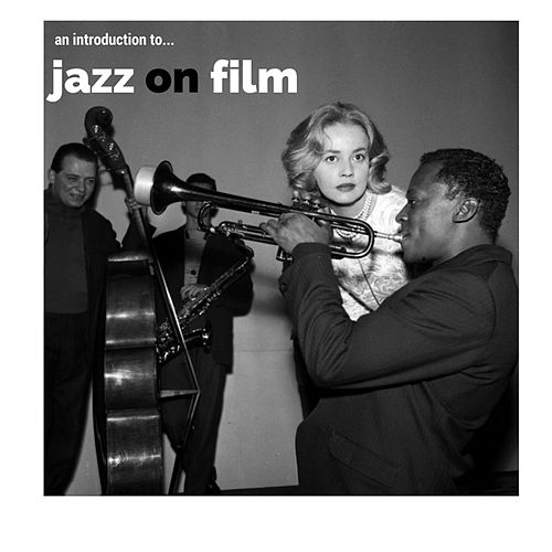An Introduction To... Jazz on Film von Various Artists