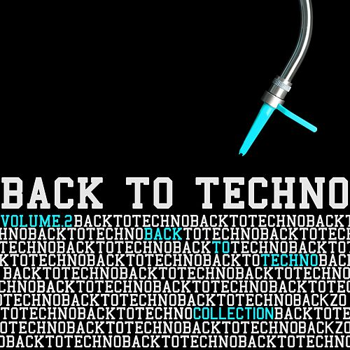 Back to Techno Collection, Vol. 2 von Various Artists